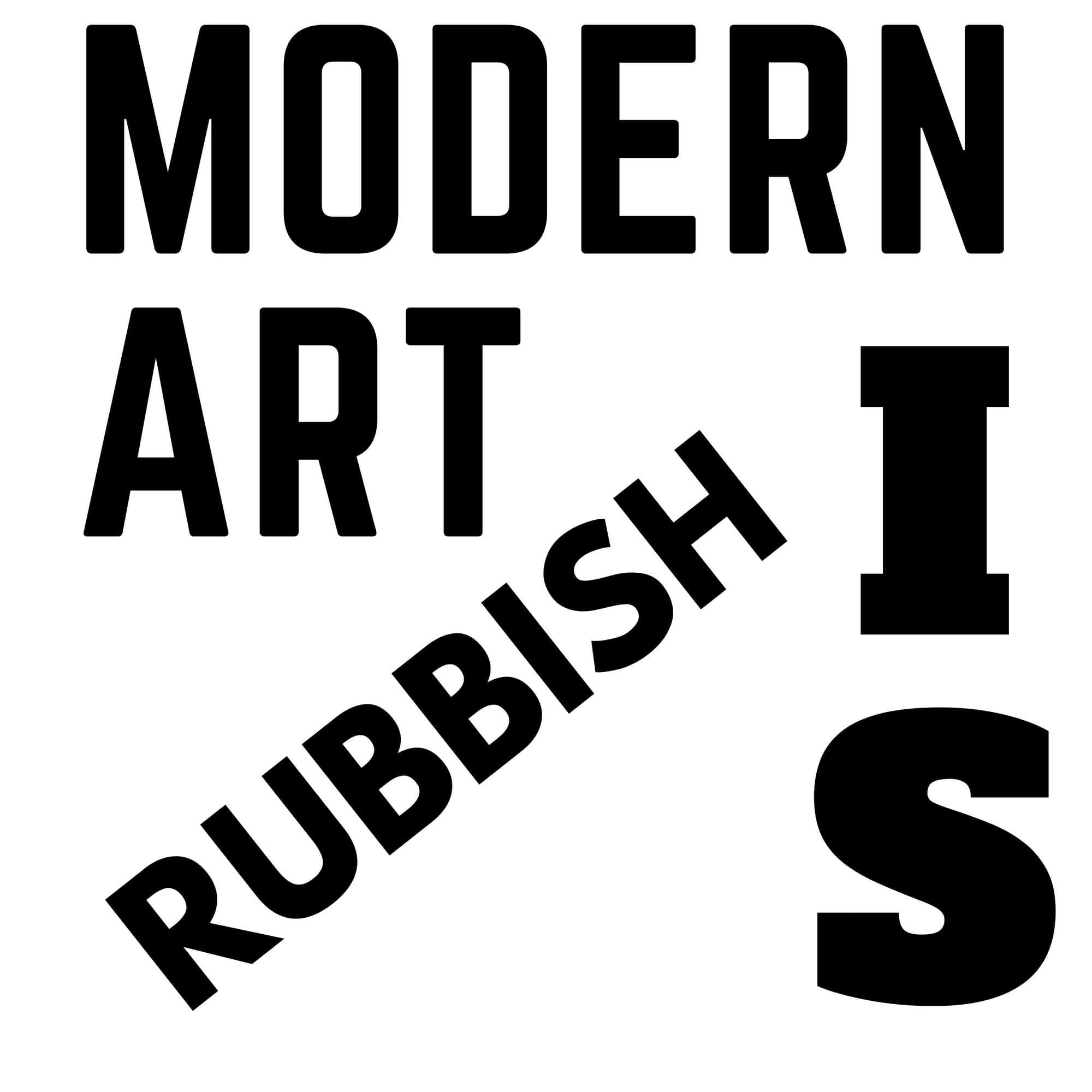 A Logo for Modern Art is Rubbish in Fluxus style font