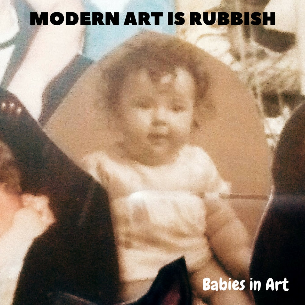 Old photo of a baby for Modern Art is Rubbish Podcast Episode
